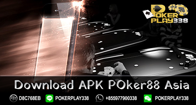 DOWNLOAD APK POKER88Asia
